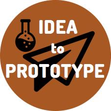 Idea to  Prototype